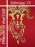 Friends of the Cliff -  February 9 - 15, 2015