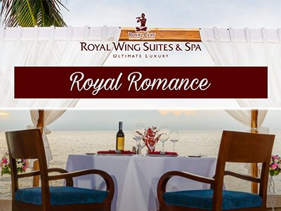 Royal Romance @ Royal Wing Suites & Spa
