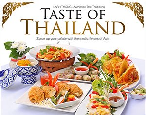 Taste Of Thailand @ Larn Thong - Authentic Thai Traditions