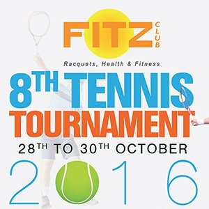 Fitz Club 8th Tennis Tournament 28th to 30th October 2016